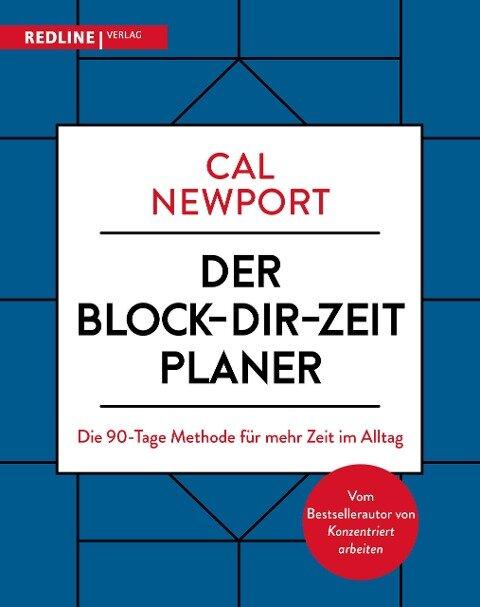 Der Block-dir-Zeit-Planer - Cal Newport