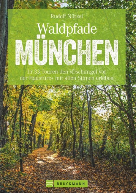 Waldpfade München - Rudolf Nützel