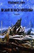 Im Jahr 95 nach Hiroshima - Richard Hey