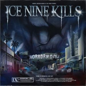 Welcome To Horrorwood: The Silver Scream 2 - Ice Nine Kills
