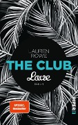 The Club 03 - Love - Lauren Rowe