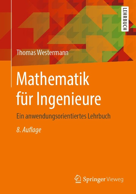 Mathematik für Ingenieure - Thomas Westermann