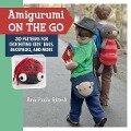 Amigurumi On the Go - Ana Paula Rimoli