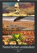 Naturfarben entdecken (Wandkalender 2019 DIN A3 hoch) - Paul Michalzik