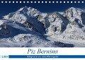 Piz Bernina - Höhepunkte aus dem Oberengadin (Tischkalender 2019 DIN A5 quer) - Bertold Ries