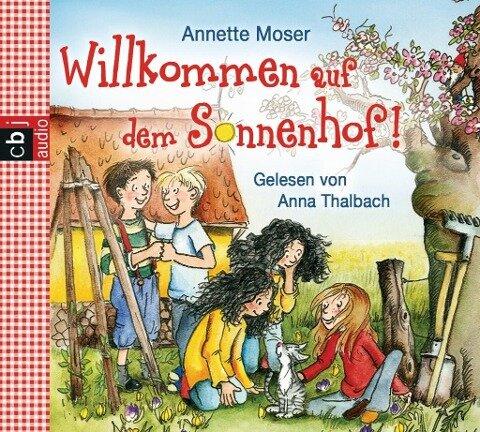 Sonnenhof 01. Willkommen auf dem Sonnenhof - Annette Moser