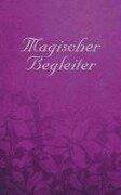 Magischer Begleiter - Johannes Fiebig, Rachel Pollack