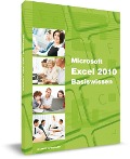 Microsoft Excel 2010 Basiswissen - Christian Bildner