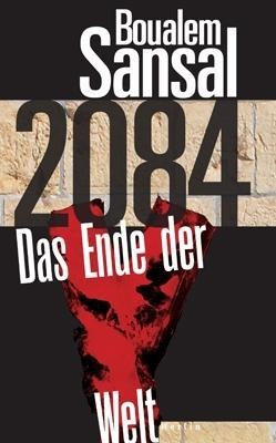 2084 - Boualem Sansal
