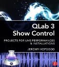 QLab 3 Show Control - Jeromy Hopgood