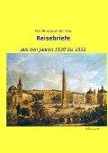 Reisebriefe - Felix Mendelssohn Bartholdy
