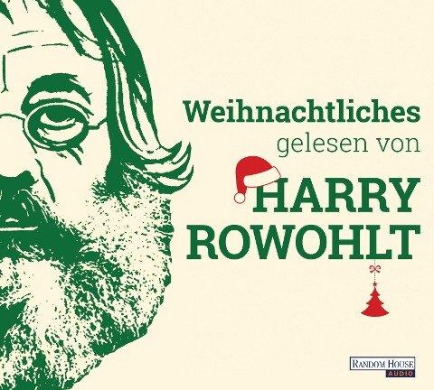 Weihnachtliches gelesen von Harry Rowohlt - David Sedaris, David Lodge, Kingsley Amis, Dan Kavanagh