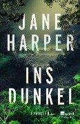 Ins Dunkel - Jane Harper