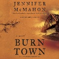 BURNTOWN 9D - Jennifer McMahon
