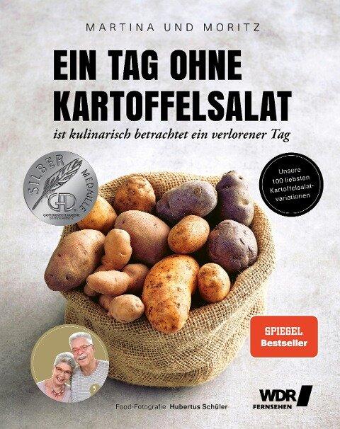 """Ein Tag ohne Kartoffelsalat ist kulinarisch betrachtet ein verlorener Tag - Martina Meuth, """"Moritz"""" Bernd Neuner-Duttenhofer"""
