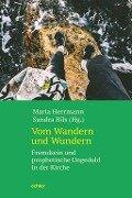 Vom Wandern und Wundern - Maria Herrmann, Sandra Bils