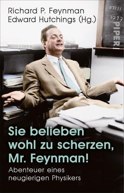 Sie belieben wohl zu scherzen, Mr. Feynman! - Richard P. Feynman