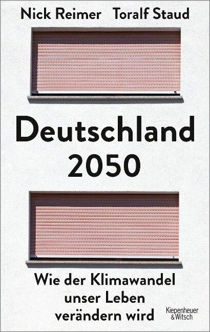 Deutschland 2050 - Toralf Staud, Nick Reimer