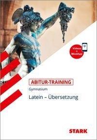 STARK Abitur-Training - Latein Übersetzung - Maria Krichbaumer