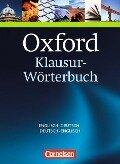 Oxford Klausur-Wörterbuch Englisch - Deutsch / Deutsch - Englisch -
