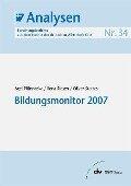 Bildungsmonitor 2007 - Axel Plünnecke, Ilona Riesen, Oliver Stettes