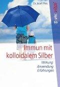 Immun mit kolloidalem Silber - Josef Pies