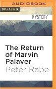 RETURN OF MARVIN PALAVER M - Peter Rabe