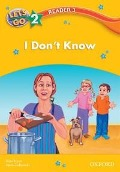I Don't Know (Let's Go 3rd ed. Level 2 Reader 3) - Alan Bryce, Steve Ziolkowski