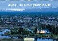 Island - Insel im magischen Licht (Wandkalender 2019 DIN A2 quer) - Thomas Hafen