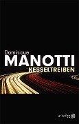 Kesseltreiben - Dominique Manotti