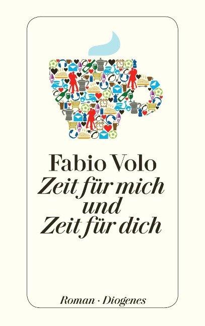 Zeit für mich und Zeit für dich - Fabio Volo