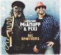 Big Brothers - Winston & Fixi McAnuff