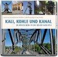 Kali, Kohle und Kanal - Christiane Schröder, Sid Auffarth, Manfred Kohler