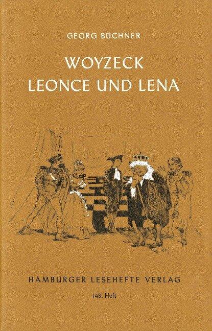Woyzeck / Leonce und Lena - Georg Büchner
