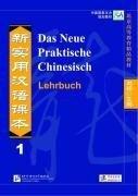 Das Neue Praktische Chinesisch - Lehrbuch 1 -