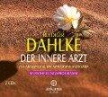 Der Innere Arzt. 2 CDs - Rüdiger Dahlke