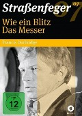 Straßenfeger 07 - Wie ein Blitz & Das Messer - Marianne De Barde, Francis Durbridge, Sam Spence, The Can