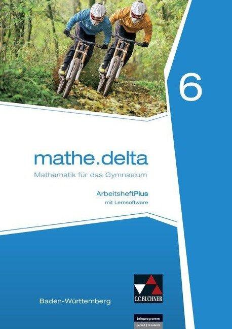 mathe.delta 6 Arbeitsheft plus Baden-Württemberg -