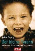 Der kleine Tyrann - Jirina Prekop