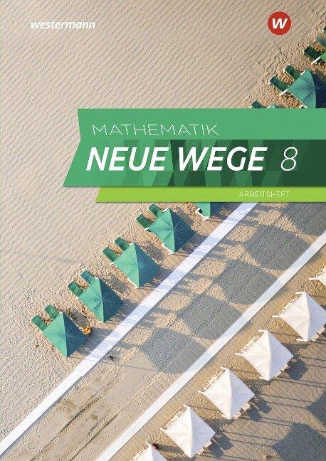 Mathematik Neue Wege SI 8. G9. Arbeitsheft mit Lösungen. Nordrhein-Westfalen und Schleswig-Holstein -