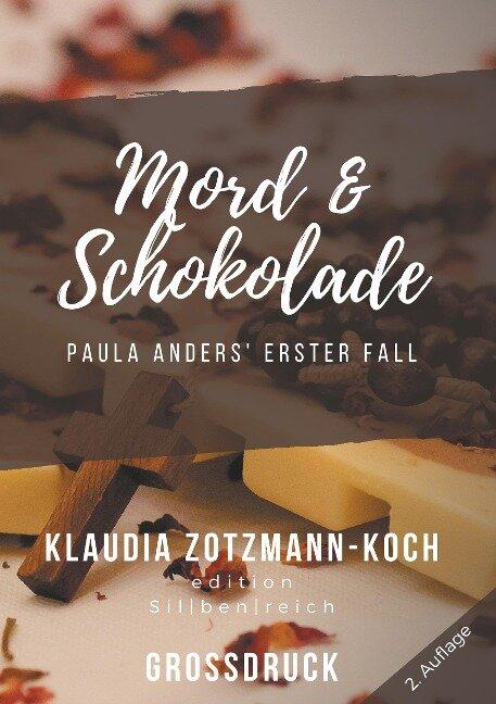 Mord & Schokolade (Großdruck) - Klaudia Zotzmann-Koch