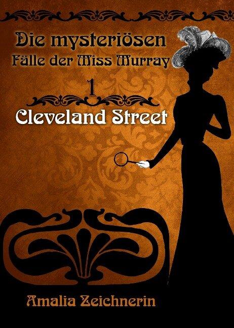 Die mysteriösen Fälle der Miss Murray: Cleveland Street - Amalia Zeichnerin