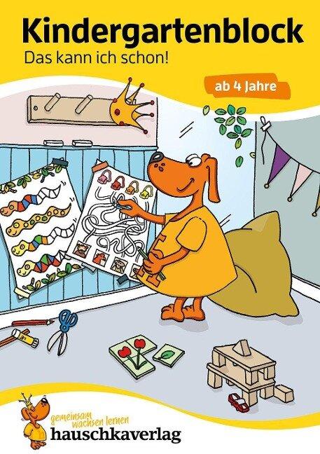 Kindergartenblock - Das kann ich schon! ab 4 Jahre, A5-Block - Ulrike Maier