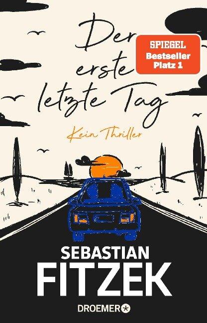 Der erste letzte Tag - Sebastian Fitzek