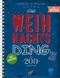 Das Weihnachts-Ding mit Noten - Bernhard Bitzel, Andreas Lutz