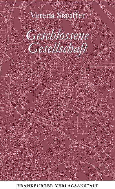 Geschlossene Gesellschaft - Verena Stauffer