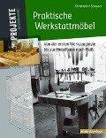Praktische Werkstattmöbel -