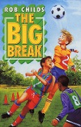 Big Break - Rob Childs