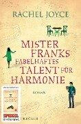 Mister Franks fabelhaftes Talent für Harmonie - Rachel Joyce