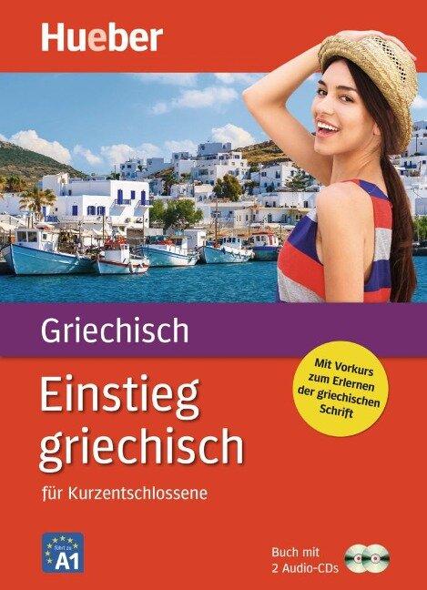 Einstieg griechisch. Paket: Buch + 2 Audio-CDs - Ioannis Metaxas